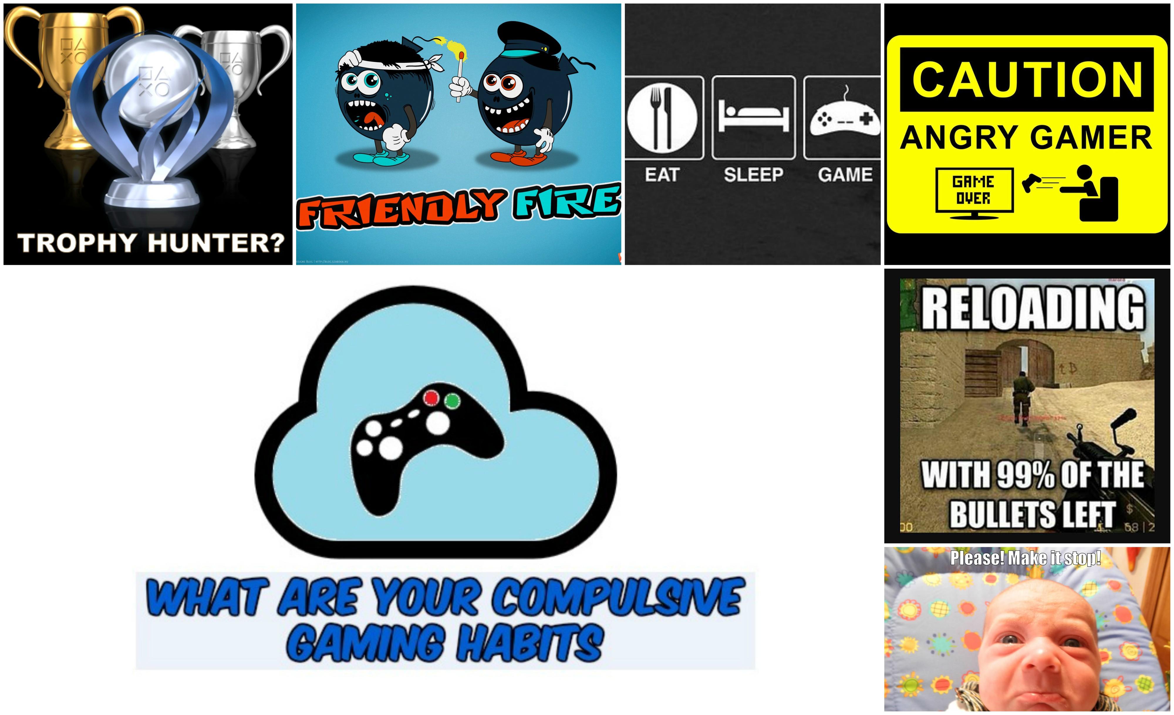 Compulsive Gamer Habits