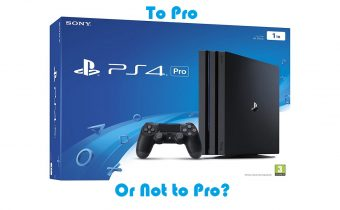 PS4 Pro or Not