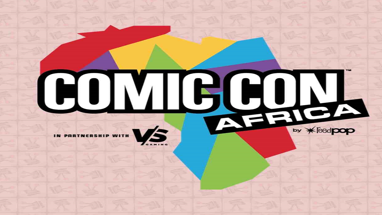 Comic Con Africa 2019 Dates and Venue Announced