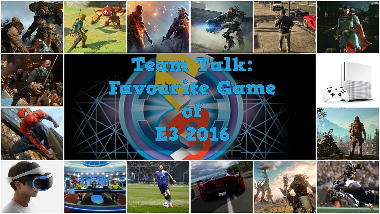 Favourite Game of E3 2016