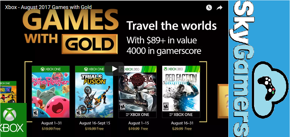XBOX Live Games with Gold August 2017
