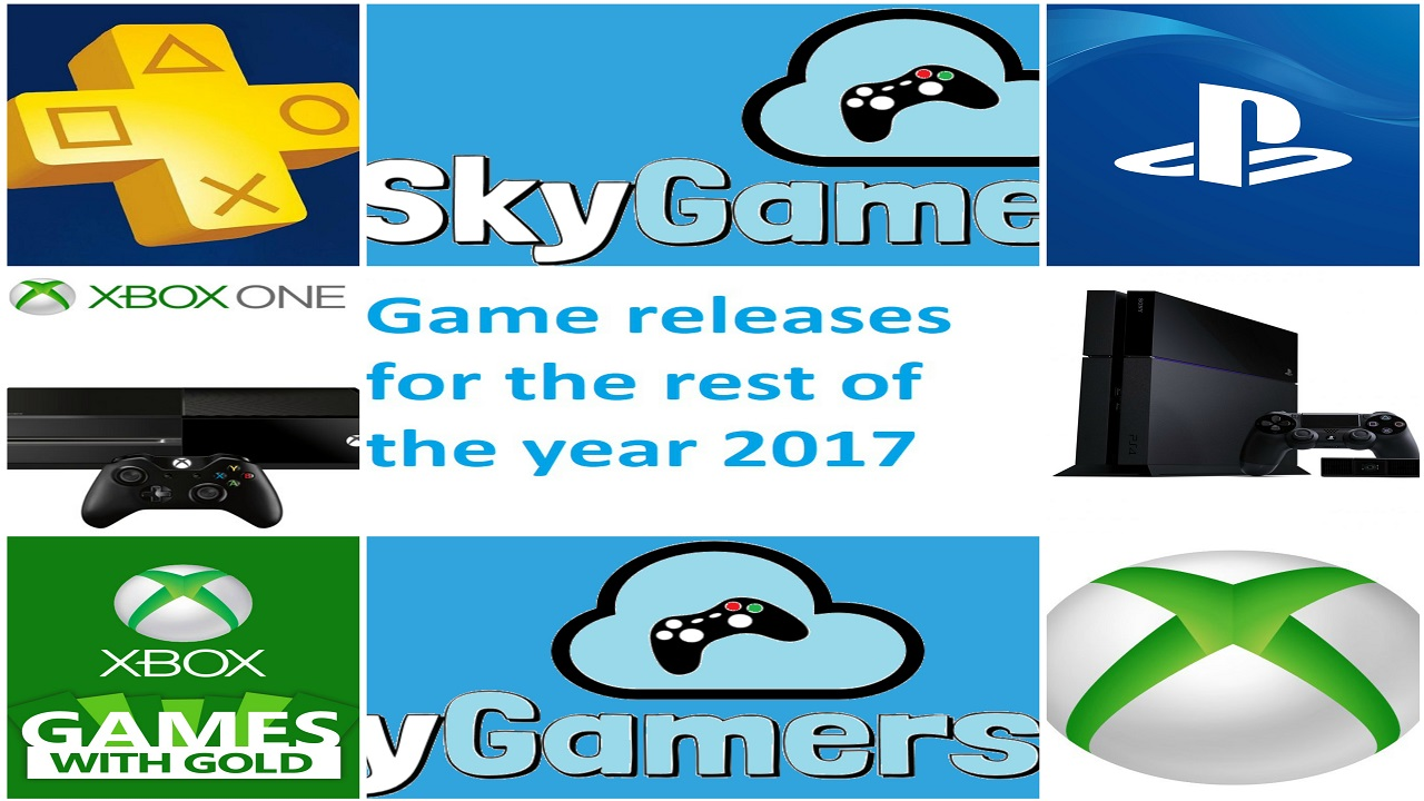 Xbox One and PS4 Game releases 2017